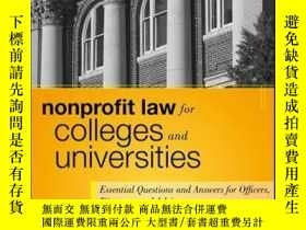 二手書博民逛書店Nonprofit罕見Law for Colleges and Universities: Essential Q