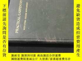 二手書博民逛書店民國英文Practical罕見CarpentryY258675 出版1916