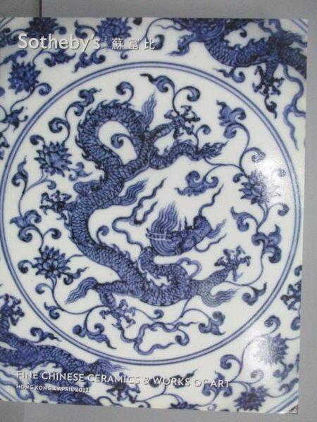 【書寶二手書T3/收藏_PJC】Sotheby s_Fine Chinese Ceramics…2012/4/4
