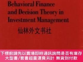 二手書博民逛書店【罕見】Behavioral Finance And Decision Theory In Investment