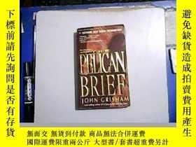 二手書博民逛書店THE罕見PELICAN BRIEF【編號:W 3】Y6332