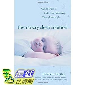 [104美國直購] 美國暢銷書 The No-Cry Sleep Solution: Gentle Ways to Help Your Baby Sleep Through the Night