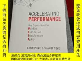 二手書博民逛書店Accelerating罕見Performance: How Organizations Can Mobilize