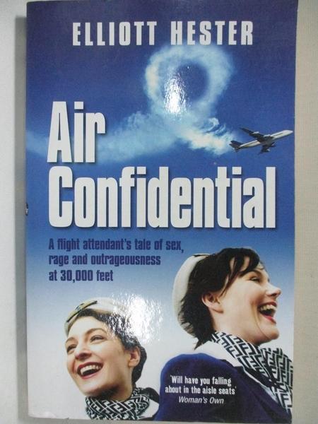 【書寶二手書T5/原文小說_IJU】Air Confidential_Elliott Hester