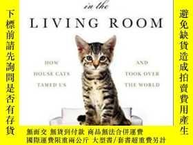 二手書博民逛書店The罕見Lion In The Living RoomY256260 Abigail Tucker Simo