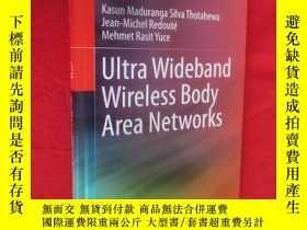 二手書博民逛書店Ultra罕見Wideband Wireless Body Area Networks (小16開,硬精裝) 【詳