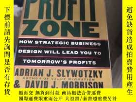 二手書博民逛書店英文原版罕見The Profit Zone: How Strategic Business Design Will