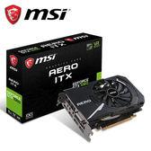 【MSI 微星】GeForce GTX 1060 AERO ITX 6G OC 顯示卡