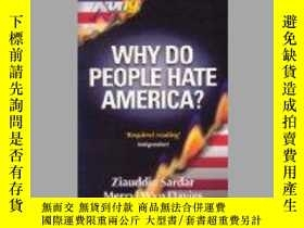 二手書博民逛書店Why罕見Do People Hate America? 爲什麼