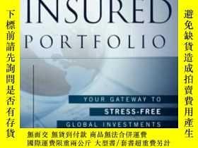 二手書博民逛書店The罕見Insured Portfolio: Your Gateway To Stress-free Globa