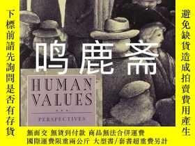 二手書博民逛書店Human罕見Values : Perspectives on