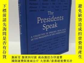 二手書博民逛書店THE罕見presidents speak 皮面Y22565 不祥 不祥 ISBN:9780753733202