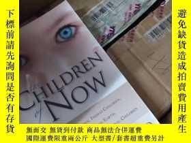 二手書博民逛書店THE罕見CHILDREN OF NOW 英文原版24開Y857