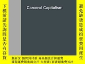 二手書博民逛書店Carceral罕見CapitalismY256260 J Wang Semiotexte 出版2018