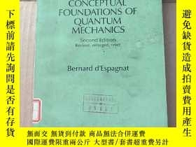 二手書博民逛書店conceptual罕見foundations of quantum mechanics(P978)Y1734