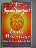 【書寶二手書T4/原文書_ICY】In the Meantime-Finding Yourself…_Vanzant,