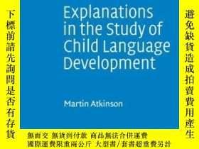 二手書博民逛書店Explanations罕見In The Study Of Child Language Development