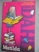 【書寶二手書T6/原文小說_LMS】Matilda_Roald Dahl