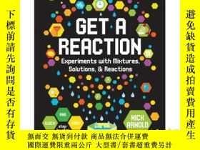 二手書博民逛書店Get罕見a Reaction: Experiments wit