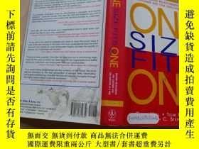 二手書博民逛書店One罕見Size Fits One: Building Relationships One Customer a