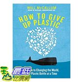 2018 amazon 亞馬遜暢銷書 How to Give Up Plastic: A Guide to Saving the World, One Plastic Bottle at a Time