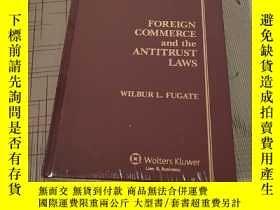 二手書博民逛書店FOREIGN罕見COMMERCEand the ANTITRUST LAWS 外國商業與反壟斷法Y16761