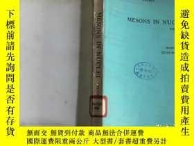 二手書博民逛書店MESONS罕見IN NUCLEI 原子核中的介子第2卷 (英文