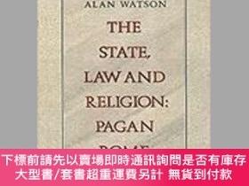 二手書博民逛書店The罕見State, Law and Religion: Pagan Rome-國家、法律與宗教:異教徒羅馬