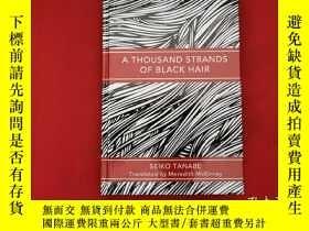 二手書博民逛書店A罕見THOUSAND STRANDS OF BLACK HAIRY10249 SEIKO TANABE TH