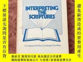 二手書博民逛書店INTERPRETING罕見THE SCRIPTURES【看圖,