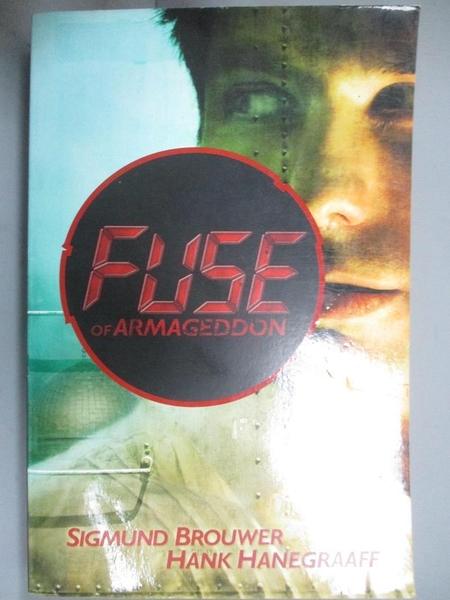 【書寶二手書T2/原文小說_CNI】Fuse of Armageddon_Brouwer, Sigmund/ Hanegraaff, Hank