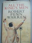 【書寶二手書T1/原文小說_JKA】All the King's Men_Warren, Robert Penn