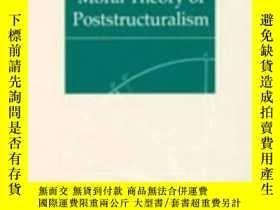 二手書博民逛書店The罕見Moral Theory Of Poststructu