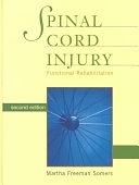 二手書博民逛書店 《Spinal Cord Injury: Functional Rehabilitation》 R2Y ISBN:0838586163