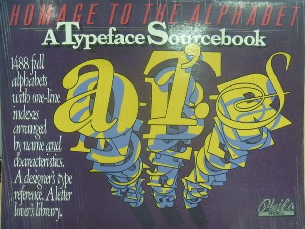 【書寶二手書T4/設計_ZJI】Homage to the Alphabet_Atypeface Sourcebook