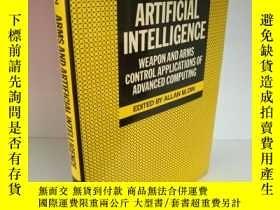 二手書博民逛書店Arms罕見and Artificial Intelligenc