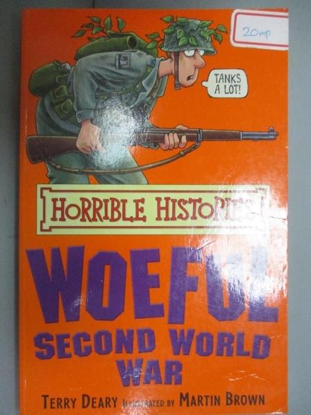 【書寶二手書T7/語言學習_GTE】The Woeful Second World War_Terry Deary, T