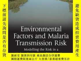 二手書博民逛書店Environmental罕見Factors And Malaria Transmission Risk-環境因素