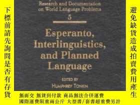二手書博民逛書店Esperanto,罕見Interlinguistics, And Planned Language, Volum