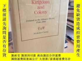 二手書博民逛書店Kingdom罕見and Colony : Ireland in
