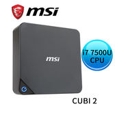 MSI Cubi 2-021BTW-B7750UXX 迷你準系統 (CPU i7 7500U 不含 作業系統/記憶體/硬碟)