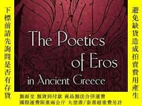 二手書博民逛書店The罕見Poetics of Eros in Ancient