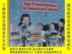 二手書博民逛書店HOW罕見OLD ARE YOU? (Age Consciousness in American Culture)