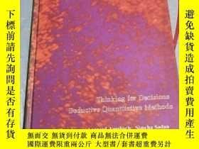 二手書博民逛書店Thinking罕見for Decisions Deductive Quantitative Methods(決策