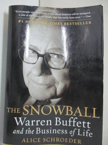 【書寶二手書T1/原文書_DJD】The Snowball: Warren Buffett and the Business of Life