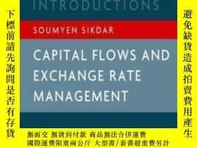 二手書博民逛書店Capital罕見Flow And Exchange Rate Management (oxford India