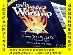 二手書博民逛書店The罕見DYNAMICS of WorshipY14476 The DYNAMICS of Worship