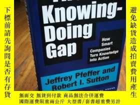 二手書博民逛書店The罕見Knowing-Doing Gap: How Smar