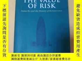二手書博民逛書店THE罕見VALUE OF RISK【風險的價值】Y18060