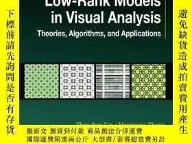 二手書博民逛書店Low-rank罕見Models In Visual AnalysisY255562 Zhouchen Lin